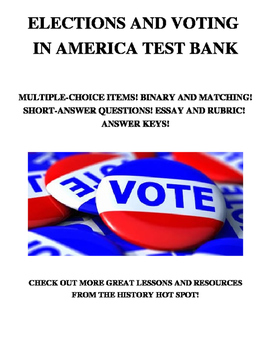 Elections and Voting in America Test Bank