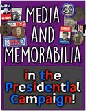 Presidential Elections, the Media, & Memorabilia: How Does Media Win Votes?