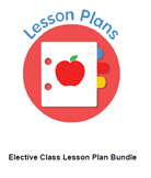 Elective class lesson plan templates bundel