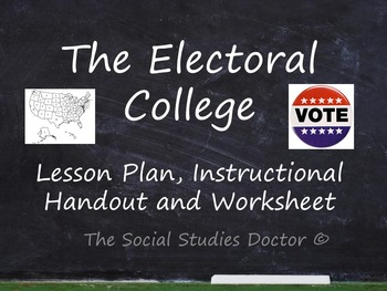 Electoral College 2016 (Lesson Plan, Reader, Worksheet and Map!)
