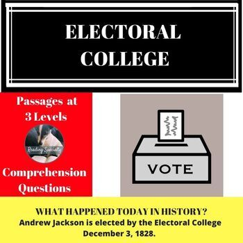Electoral College Differentiated Reading Comprehension Passage December 3