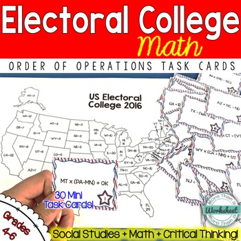 Electoral College Math {Order of Operations Task Cards}