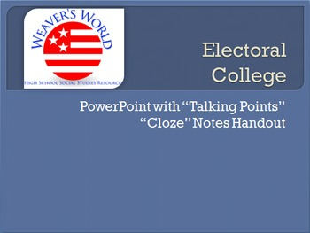 Electoral College PowerPoint with Cloze Note Handout and P