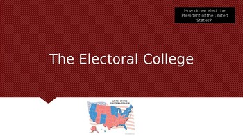 Electoral College Powerpoint