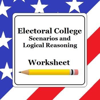 Electoral College Worksheet (Scenarios and Logical Reasoning)