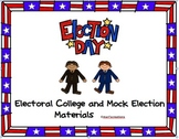 Electoral College and Mock Election Materials