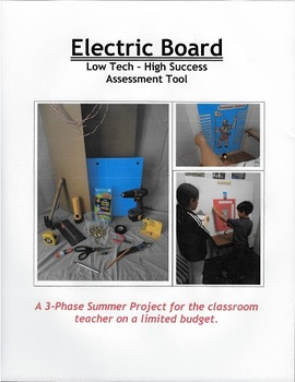Electric Board:  Low Tech - High Success Assessment Tool