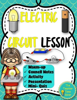 Electric Circuit Lesson- Electricity and Magnetism Unit