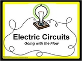 Electric Circuits: Going with the Flow - Science Lab and Project