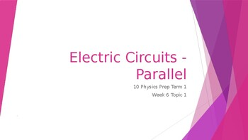 Electric Circuits - Introduction and Parallel Circuits