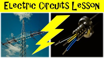 Electric Circuits No Prep Lesson w/ Power Point, Worksheet