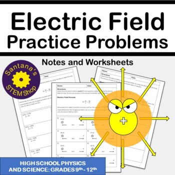 Electric Field Practice Problems: Notes and Worksheets