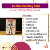 Electric Greeting Card Lesson Plan + Activity Guide