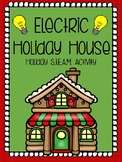 Electric Holiday House STEAM Activity