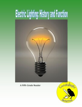 Electric Lighting: History and Function (750L) - Science Informational Text
