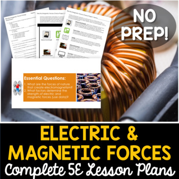 Electric and Magnetic Forces Complete 5E Lesson Plan