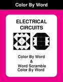 Electrical Circuits - Color By Word & Color By Word Scramble Worksheets