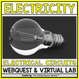 Electrical Circuits Virtual Lab Activity and Webquest [Dis