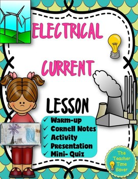Electrical Current Lesson (Presentation, Notes, & Activity)