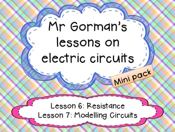 Electrical resistance and Modelling circuits