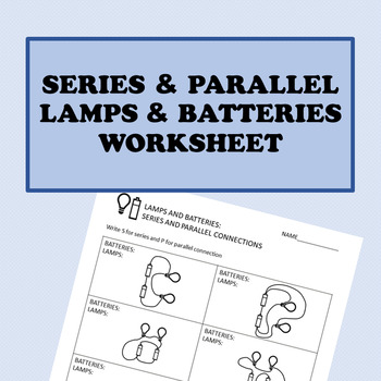 Electricity: Battery and Lamp Connections Worksheet