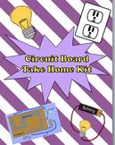 Electricity: Circuit Board Take Home Kit (4th-6th grades)