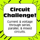 Electricity: Circuit Challenge!