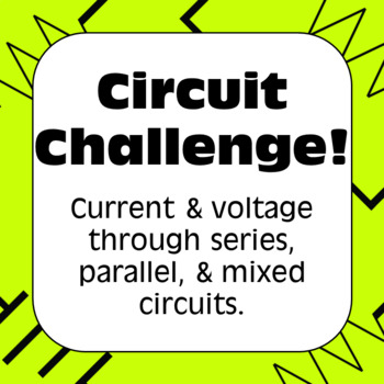 Electricity: Circuit Challenge! Series and Parallel Circuits