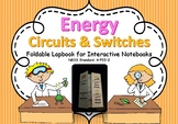 Electricity, Circuits & Switches:  Foldable Interactive No
