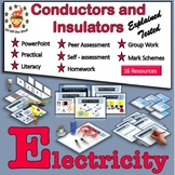 Current Electricity - Conductors and Insulators - What and Why