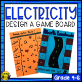Electricity- Design an Electrical Game Board- Creative & C
