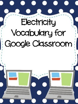 Electricity Drag-n-Drop Vocab for Google Classroom