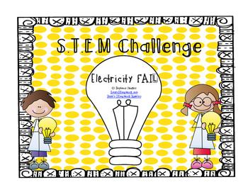 Electricity Fail S.T.E.M Challenge