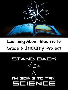Electricity Inquiry Project Grades 4-6