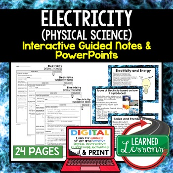 Electricity Interactive Guided Notes and PowerPoints NGSS, Google & Print
