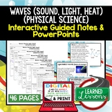 Sound, Light, Heat Waves Guided Notes and PowerPoints NGSS