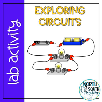 Electricity Lab - Exploring Circuits