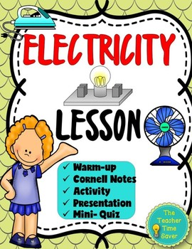 Electricity Lesson (Presentation, Notes, & Activity)-Elect