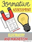 Electricity & Magnetism {Formative Assessment}