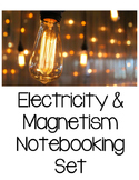 Electricity & Magnetism Notebooking Set {Aligned to SC Standards}