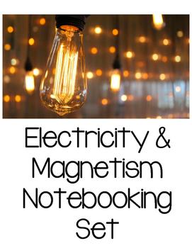 Electricity & Magnetism Notebooking Set {Aligned to SC Standards}