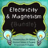 Electricity & Magnetism {Bundle}