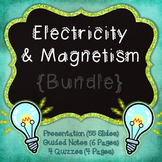 Electricity & Magnetism {Bundle}