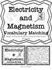 Electricity & Magnetism Vocabulary Matching Game