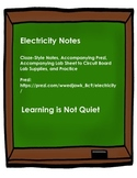 Electricity Notes (Prezi, Cloze-Note Sheet, Lab Sheet, Practice)
