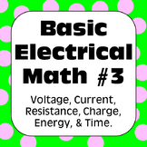 Electricity: Ohm's Law & Other Basic Electrical Math Problems with Solutions #3
