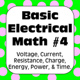 Electricity: Ohm's Law & Other Basic Electrical Math Problems with Solutions #4
