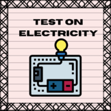 Electricity - Physics Test