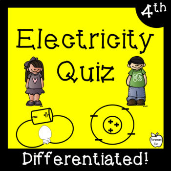 Electricity Test ~ Science ~ Regular & Modified Quiz ~ 4th Grade