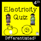 Electricity Test ~ Regular & Modified Quiz ~ 4th-5th